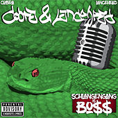 Schlangengang is Bo$$ de Cobra
