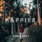 Happier (Acoustic) by Corey Gray