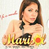 Ya Se Marchó by Marisol y La Magia Del Norte
