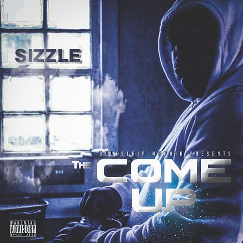 The Come Up by Sizzle