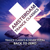 Back To Zero by Trance Classics