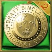 Bratt Sinclaire Eurobeat Style, Vol. 2 von Various