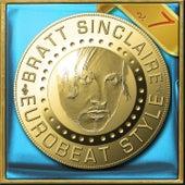 Bratt Sinclaire Eurobeat Style, Vol. 7 von Various