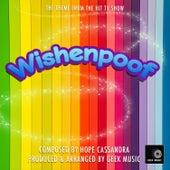 Wishenpoof - Main Theme by Geek Music