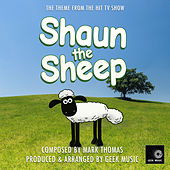Shaun The Sheep - Main Theme by Geek Music