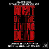 Night of the Living Dead (1990) - End Credits - Passage to Normal von Geek Music