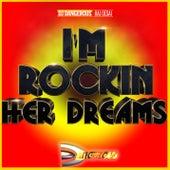 I'm Rockin Her Dreams de DJ Dangerous Raj Desai
