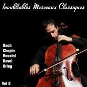 Inoubliables morceaux classiques, Vol. 2 von Various Artists