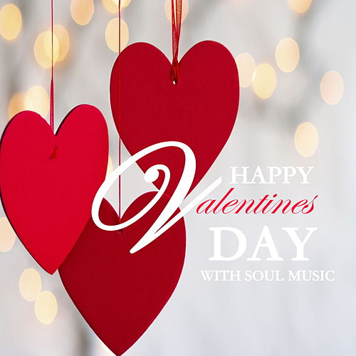 Happy Valentines Day With Soul Music von Various Artists