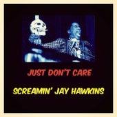 Just Don't Care de Screamin' Jay Hawkins