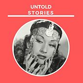 Untold Stories von Yma Sumac