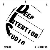 D Is Orders by Tex