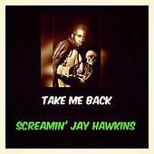 Take Me Back de Screamin' Jay Hawkins