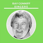 Ray Conniff Singers by Ray Conniff