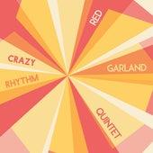 Crazy Rhythm de The Red Garland Quintet