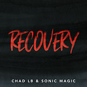 Recovery by Chad LB