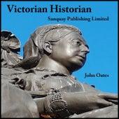 Victorian Historian de John Oates