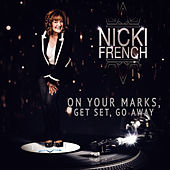 On Your Marks, Get Set, Go Away de Nicki French