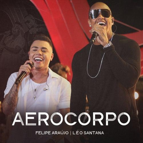 Aerocorpo (Ao Vivo) de Felipe Araújo