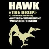 The Drop de H.A.W.K.