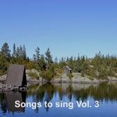 Songs to Sing Vol. 3 by Johan Muren