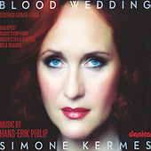 Blood Wedding de Simone Kermes