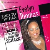 Stick to the Plan de Evelyn Thomas
