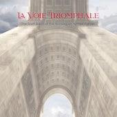 La Voie Triomphale de Various Artists