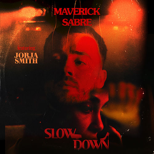 Slow Down von Maverick Sabre