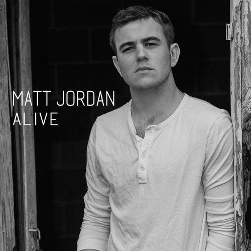 Alive by Matt Jordan