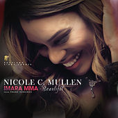 Imara Mma Beautiful by Nicole C. Mullen
