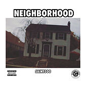 Neighborhood by Saint300