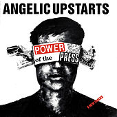 Power of the Press von Angelic Upstarts