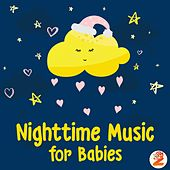 Nighttime Music for Babies by Baby Lullabies