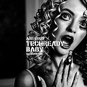 Are you techready baby by Dj tomsten