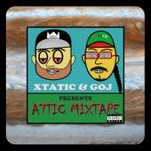 Xtatic & Goj Presents: Attic Mixtape de Various Artists