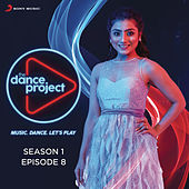 The Dance Project (Season 1: Episode 8) by Various Artists