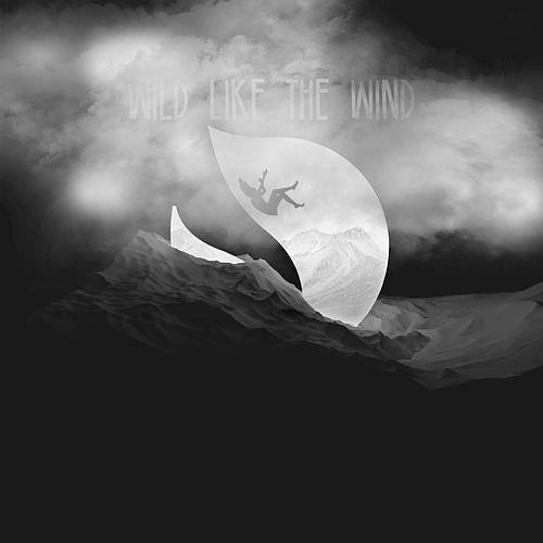 Wild Like The Wind von Deorro