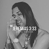 Jeremias 3: 33 by Sou El Flotador
