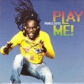 Play Me ! de Prince Osito