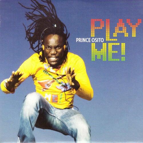 Play Me ! von Prince Osito