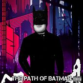 The Path Of Batman de ShagStars