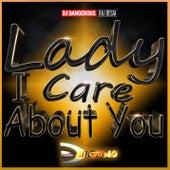 Lady I Care About You de DJ Dangerous Raj Desai