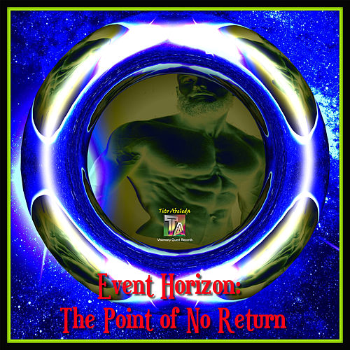 Event Horizon: The Point of No Return by Tito Abeleda