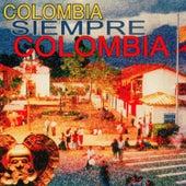 Colombia Siempre Colombia, vol. 1 de Various Artists