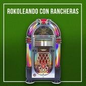 Rokoleando Con Rancheras, vol. 3 by Various Artists
