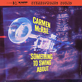 Something To Swing About de Carmen McRae