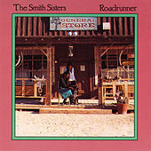 Roadrunner by The Smith Sisters