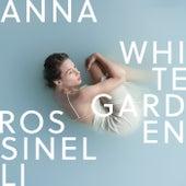 White Garden by Anna Rossinelli