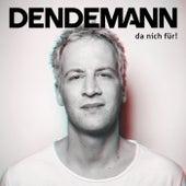 Alle Jubilare wieder de Dendemann